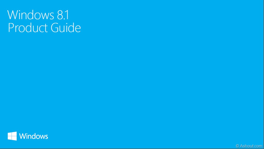 Windows 8 The Official Review: Download Official Windows 8.1 And Windows RT 8.1 Product Guide